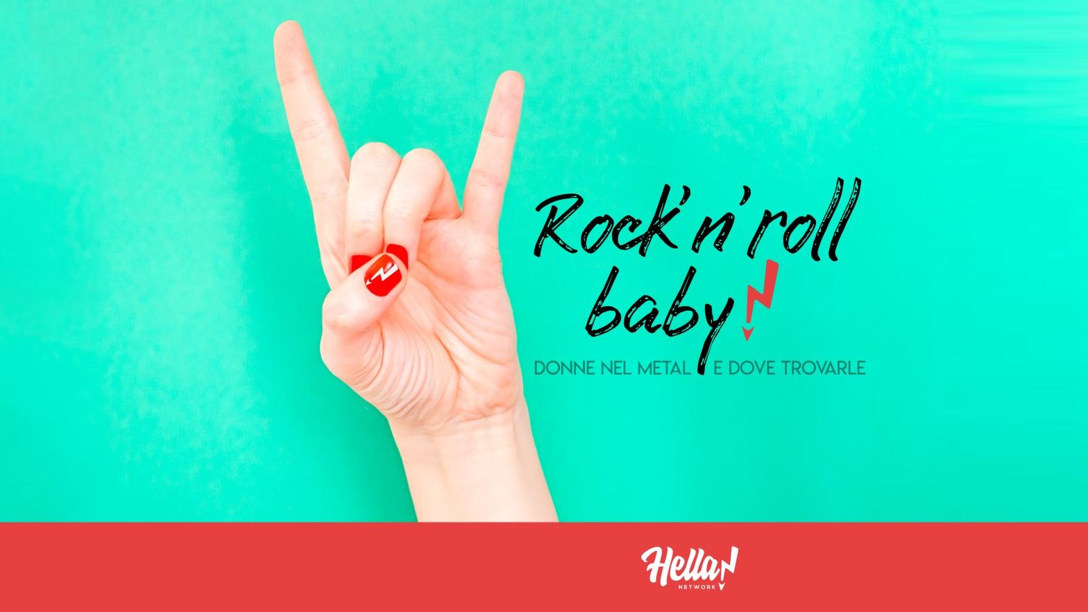 Rock'n'roll baby! Donne nel Metal e dove trovarle. Nell'immagine una mano fa il segno delle corna