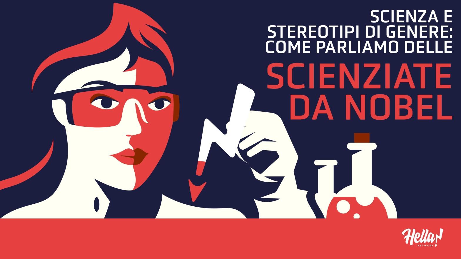 Scienza e stereotipi di genere: come parliamo delle scienziate da nobel.