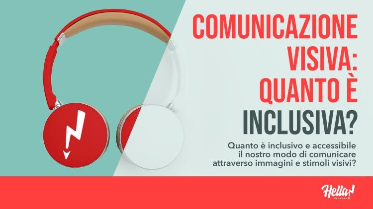 Comunicazione visiva: quanto è inclusiva? Quanto è inclusivo e accessibile il nostro modo di comunicare attraverso immagini e stimoli visivi? Nell'immagine sono riportate un paio di cuffie